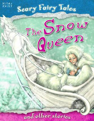 The Snow Queen and Other Stories - Scary Fairy Stories (Paperback)
