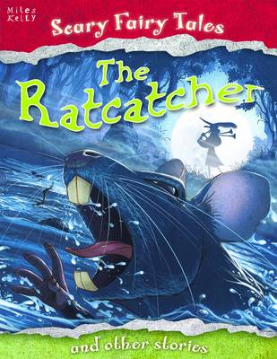 The Ratcatcher and Other Stories - Scary Fairy Stories (Paperback)