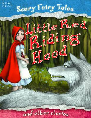 Little Red Riding Hood and Other Stories - Scary Fairy Stories (Paperback)