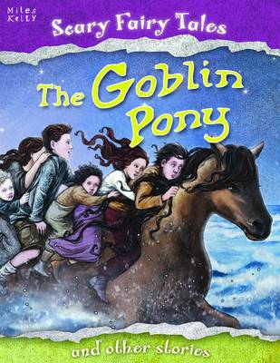 The Goblin Pony and Other Stories - Scary Fairy Stories (Paperback)