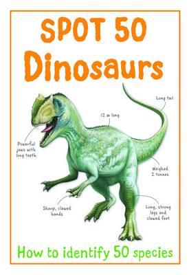 Spot 50 - Dinosaurs (Paperback)