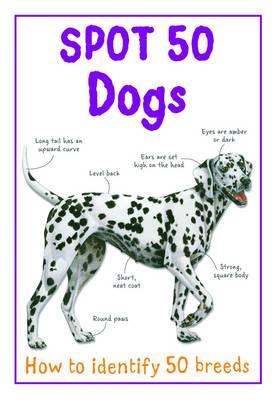 Spot 50 Dogs - Spot 50's (Paperback)