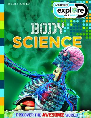 Discovery Explore Your World Body Science - Discovery Explore Your World (Paperback)
