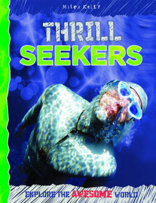 Thrill Seekers - Explore Your World: Awesome (Paperback)