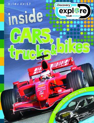 Inside Cars, Trucks and Bikes - Discovery Explore Your World (Paperback)