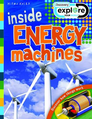 Inside Energy Machines - Discovery Explore Your World (Paperback)