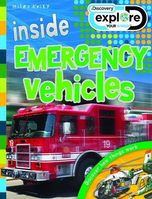 Inside Emergency Vehicles - Discovery Explore Your World (Paperback)