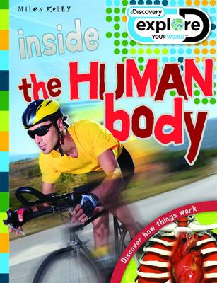 Inside Human Body - Discovery Explore Your World (Paperback)