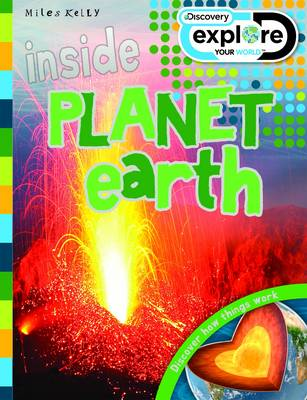 Inside Planet Earth - Discovery Explore Your World (Paperback)