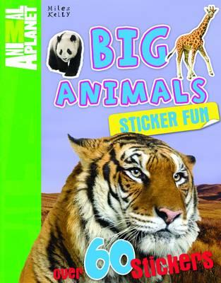 Sticker Fun Big Animals - Animal Planet Sticker Fun (Paperback)