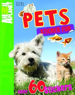 Sticker Fun Pets - Animal Planet Sticker Fun (Paperback)