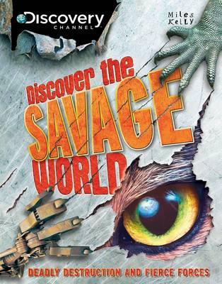 Discover the Savage World - Discovery Channel (Hardback)