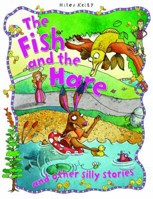 Silly Stories: Fish & the Hare (Paperback)