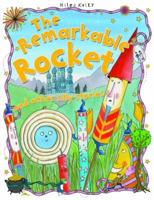The Remarkable Rocket - Silly Stories (Paperback)