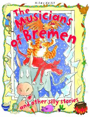 The Travelling Musicians - Silly Stories (Paperback)