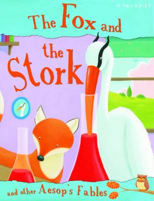 The Fox and the Stork - Aesop's Fables (Paperback)