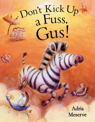 Don't Kick Up a Fuss, Gus! (Hardback)