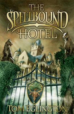 The Spellbound Hotel (Paperback)