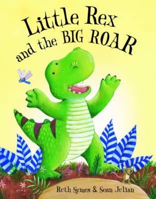 Little Rex and the Big Roar - Little Rex 2 (Paperback)