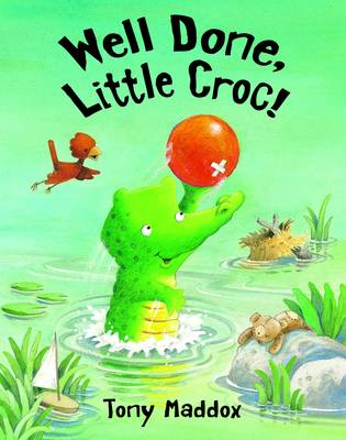 Well Done, Little Croc! (Paperback)