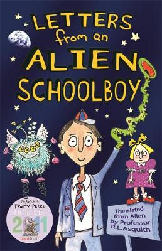 Letters From an Alien Schoolboy - Letters from an Alien Schoolboy (Paperback)