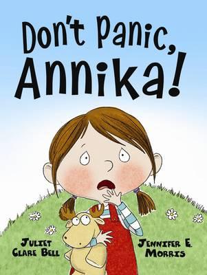 Don't Panic, Annika! (Hardback)