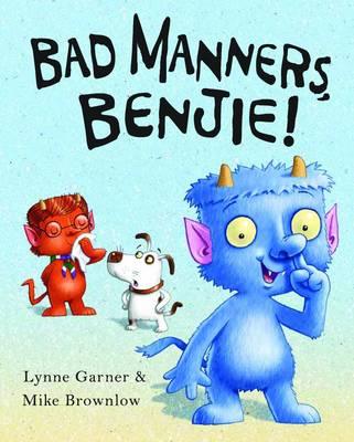 Bad Manners, Benjie (Hardback)