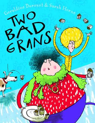 Two Bad Grans (Paperback)