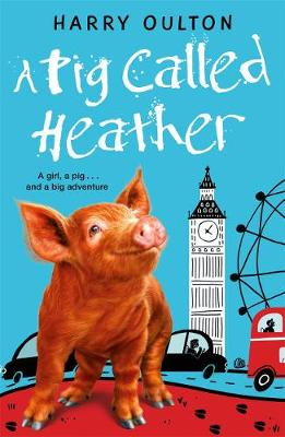 A Pig Called Heather (Paperback)