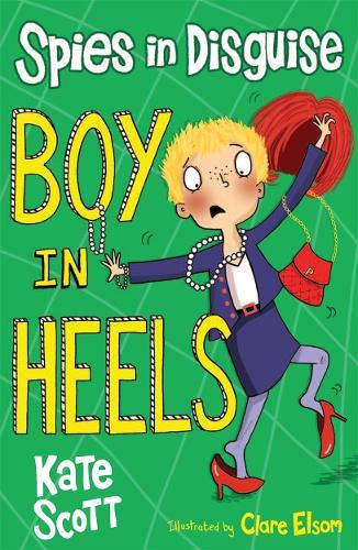 Boy in Heels - Spies in Disguise (Paperback)