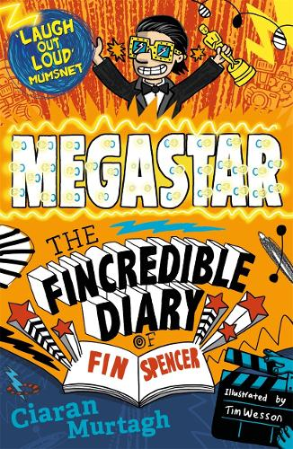 Megastar: The Fincredible Diary of Fin Spencer (Paperback)