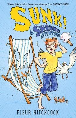 SUNK: A SHRUNK! Adventure - Shrunk! (Paperback)