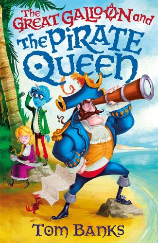 The Great Galloon and the Pirate Queen - A Great Galloon Book (Paperback)