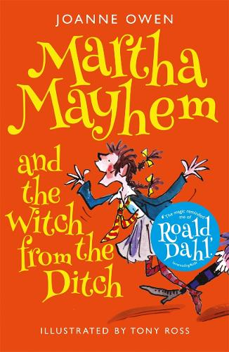 Martha Mayhem and the Witch from the Ditch - Martha Mayhem (Paperback)