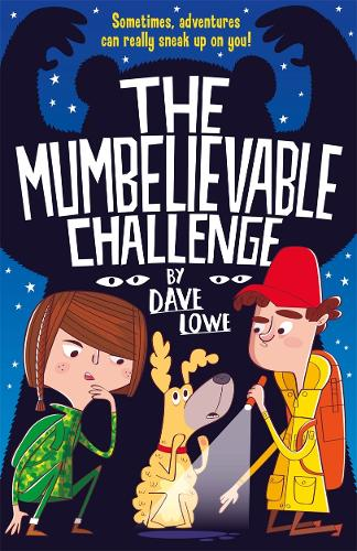 The Incredible Dadventure 2: The Mumbelievable Challenge - The Incredible Dadventure (Paperback)