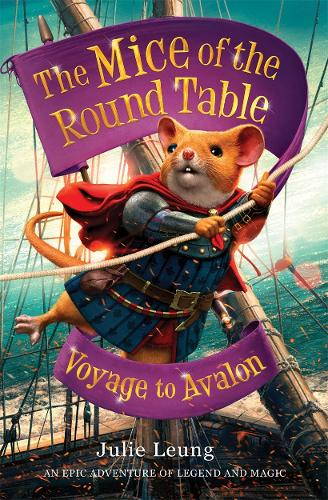 The Mice of the Round Table 2: Voyage to Avalon - The Mice of the Round Table (Paperback)