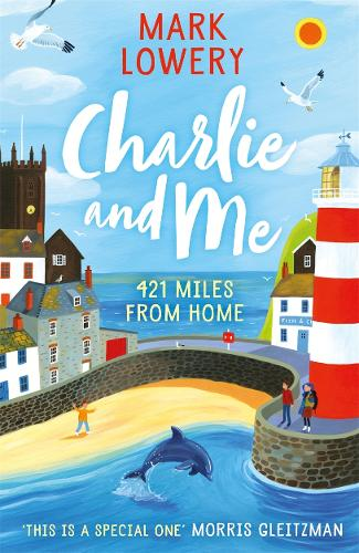Charlie and Me: 421 Miles From Home (Paperback)