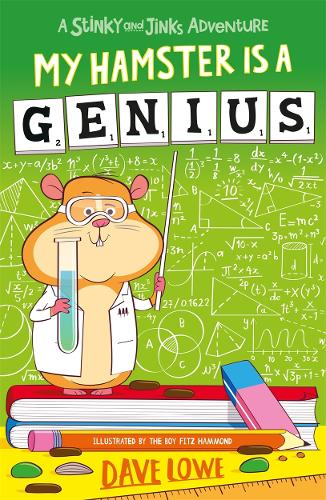 My Hamster is a Genius - Stinky and Jinks (Paperback)