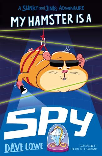 My Hamster is a Spy - Stinky and Jinks (Paperback)