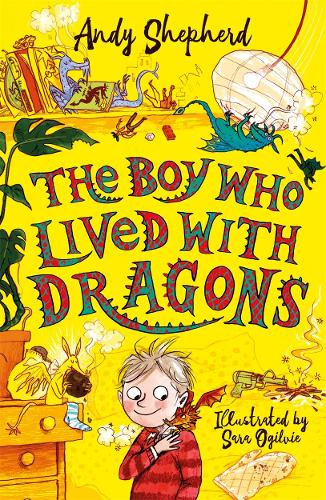 The Boy Who Lived with Dragons - The Boy Who Grew Dragons (Paperback)
