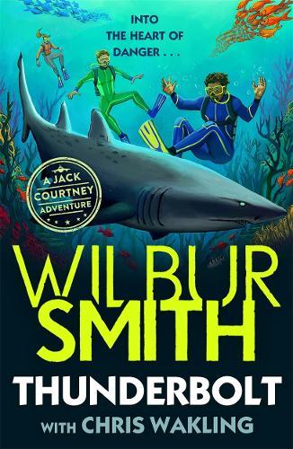 Thunderbolt: A Jack Courtney Adventure - Jack Courtney Adventures (Paperback)