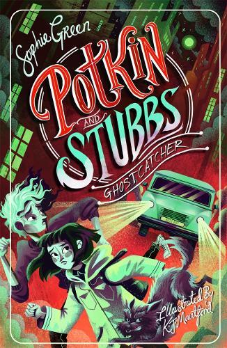 Ghostcatcher: Potkin and Stubbs Book 3 (Paperback)