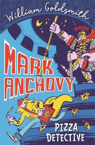 Mark Anchovy: Pizza Detective - Mark Anchovy (Paperback)