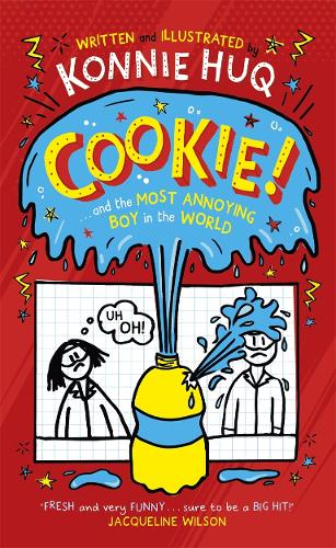 Cookie and the Most Annoying Boy in the World (Hardback)