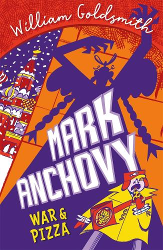 Mark Anchovy 2: War and Pizza - Mark Anchovy (Paperback)