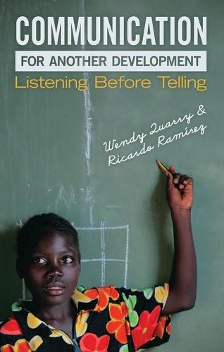 Communication for Another Development: Listening before Telling (Paperback)