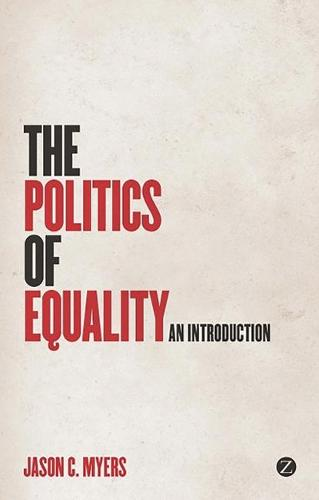 The Politics of Equality: An Introduction (Paperback)