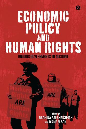Economic Policy and Human Rights: Holding Governments to Account (Hardback)