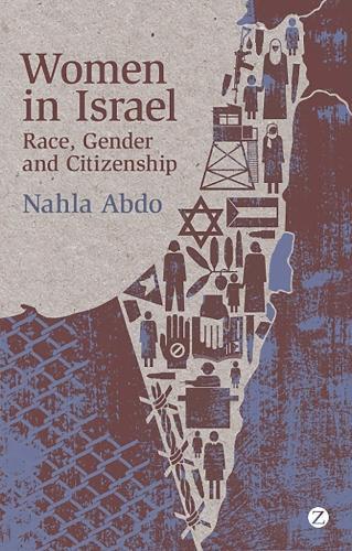 Women in Israel: Race, Gender and Citizenship (Hardback)
