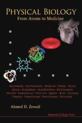 Physical Biology: From Atoms To Medicine (Hardback)